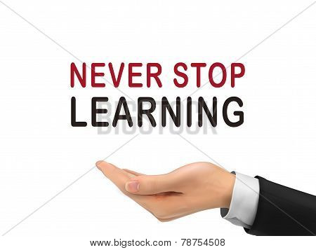 Never Stop Learning Words Holding By Realistic Hand