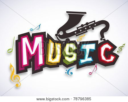 Colorful stylish text of Music with saxophone and musical notes on stylish background.