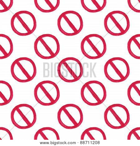Watercolor seamless pattern with restriction sign on the white background, aquarelle pencil.  Vector