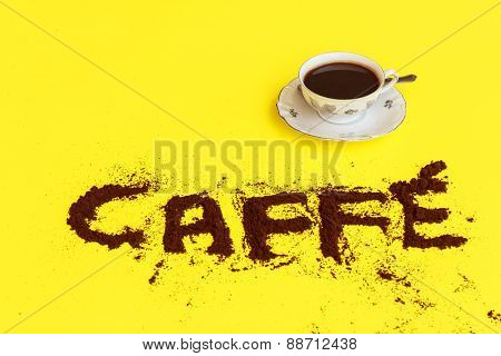 A Cup Full Of Coffee With The Words Made Of Coffee Powder