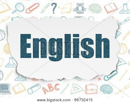 Education concept: English on Torn Paper background