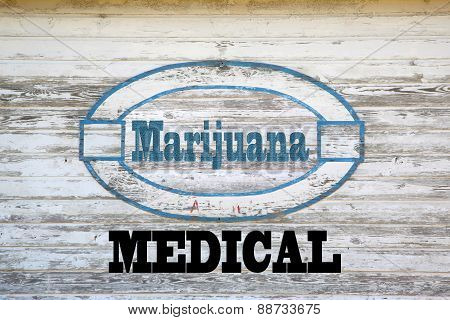 Marijuana Concept Sign -Sign on shed