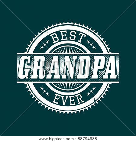 Best Grandpa Ever T-shirt Typography, Vector Illustration