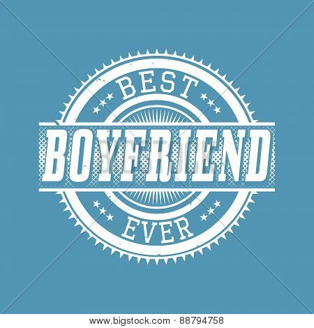 Best Boyfriend Ever T-shirt Typography, Vector Illustration