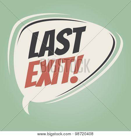 last exit retro speech balloon