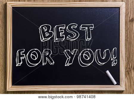 Best For You!