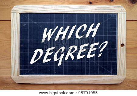 Which Degree?