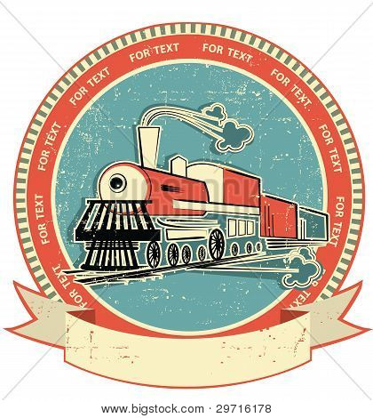 Locomotive Label.vintage Style On Old Texture