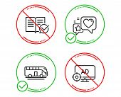 Do Or Stop. Bus Tour, Approved Documentation And Heart Icons Simple Set. Seo Adblock Sign. Transport poster