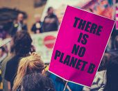 There Is No Planet B Placard At An Extinction Rebellion Climate Change March poster