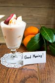 pic of clementine-orange  - Healthy food fresh fruits and yogurt with Good morning note - JPG