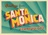 Vintage Touristic Greeting Card -  Santa Monica, California - Vector EPS10. Grunge effects can be ea
