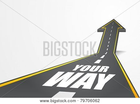 detailed illustration of a highway road going up as an arrow with your way text, eps10 vector
