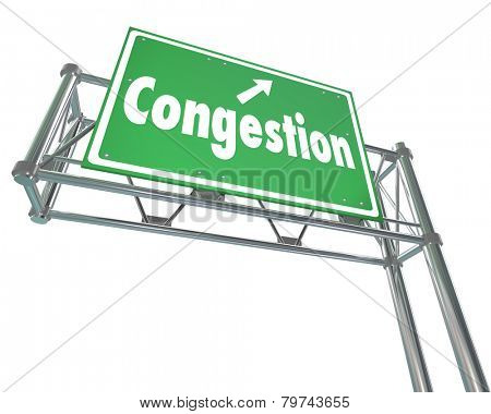Congested word on a crowded freeway, road or highway sign to illustrate crowded travel or transportation or gridlock