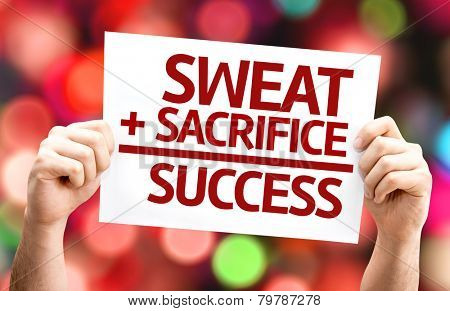Sweat + Sacrifice = Success card with colorful background with defocused lights