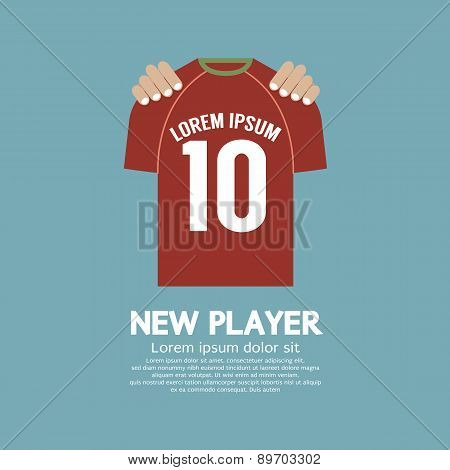 The Football/soccer Shirt A New Player Contract Signing Concept.