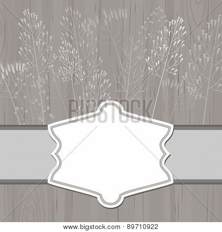 Retro Label Over Gray Wood And Dry Grass