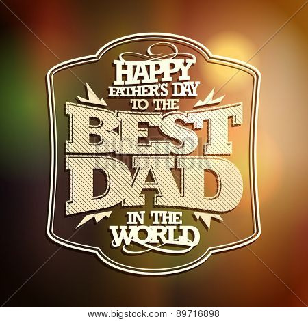 Retro style typographical card - Happy Father's day.