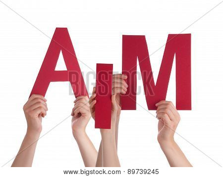 Many People Hands Holding Red Word Aim