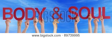 Hands Holding Red Straight Word Body Soul Blue Sky
