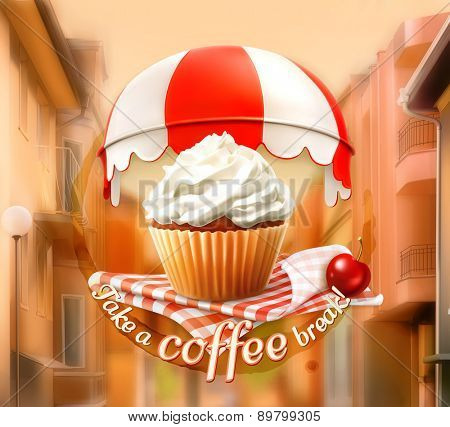 Cupcake and cherry, an invitation to a cup of coffee, breakfast or lunch time, cafe icon on a street background, vector illustration, advertising for cafe, cafe decoration, poster card