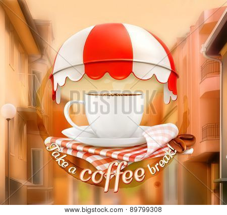 Cup of coffee, an invitation to a cup of coffee, time for a break, breakfast, lunch time, cafe icon on street background, vector illustration, advertising for cafe, cafe decoration, poster card