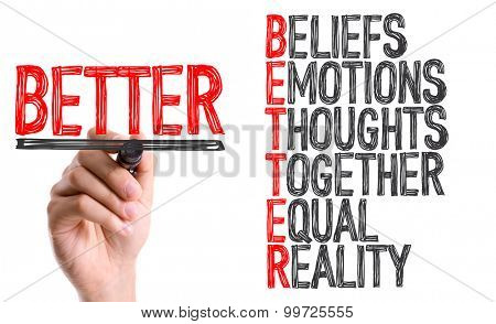 Hand with marker writing the word BETTER Acronym