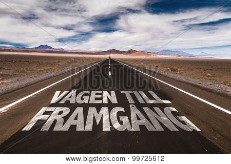 The Way to the Teamwork (in swedish) written on desert road