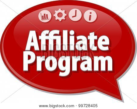 Speech bubble dialog illustration of business term saying Affiliate program