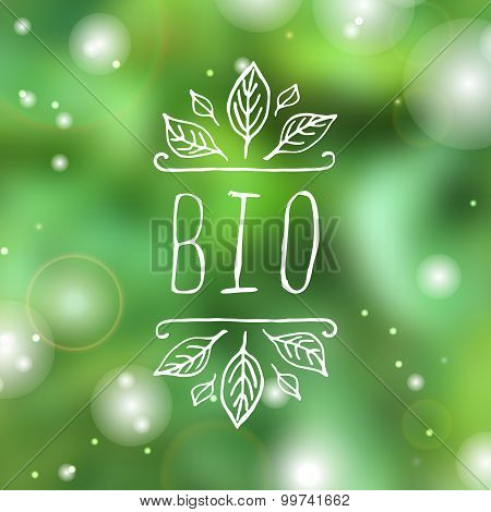Bio - product label on blurred background.