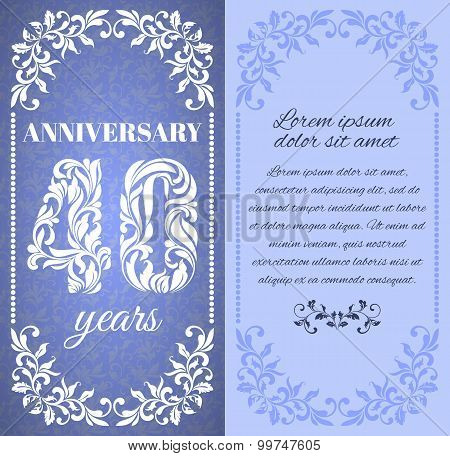 Luxury Template With Floral Frame And A Decorative Pattern For The 40 Years Anniversary. There Is A