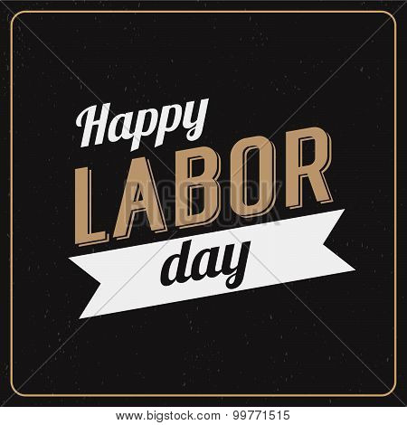Vector Illustration Labor Day A National Holiday Of The United States. American Happy Labor Day Desi