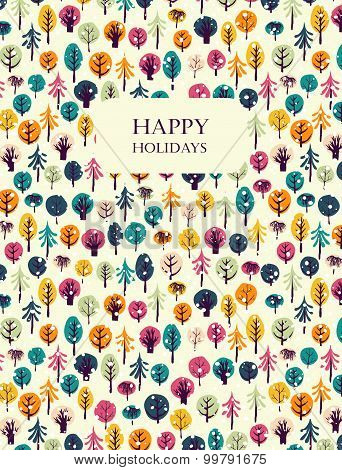 Happy holidays greeting card with trees.