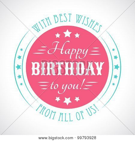 Happy birthday card. Typography letters font type.