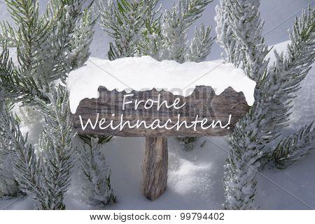 Sign Snow Fir Tree Frohe Weihnachten Mean Merry Christmas