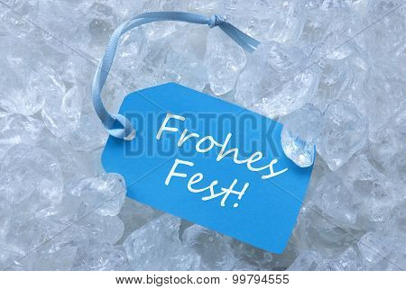 Label On Ice With Frohes Fest Mean Merry Christmas