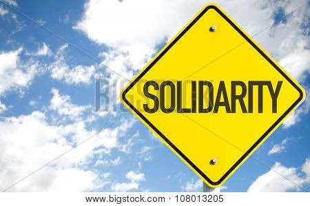 Solidarity sign with sky background