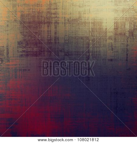 Old Texture or Background. With different color patterns: brown; gray; purple (violet); pink