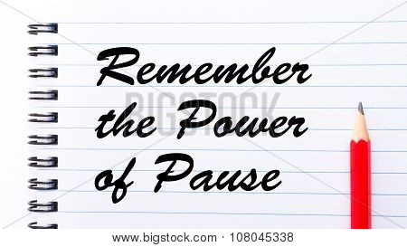 Remember The Power Of Pause