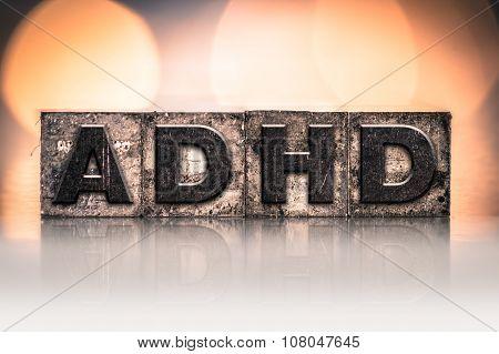 Adhd Concept Vintage Letterpress Type