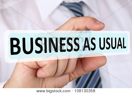 Businessman Business As Usual Concept Change Strategy