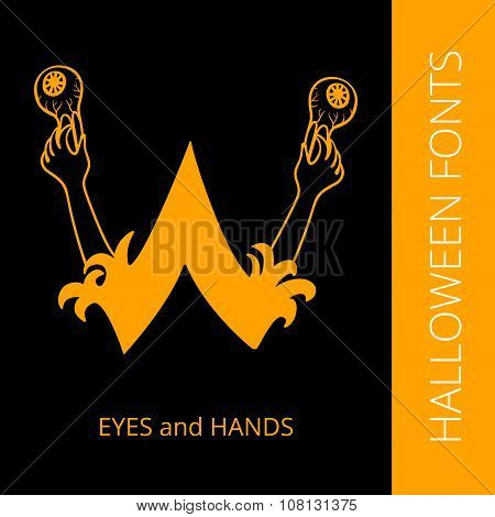 Halloween alphabet letter W consist of eyes and hands