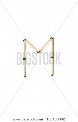 Letter M Made Of Safety Match