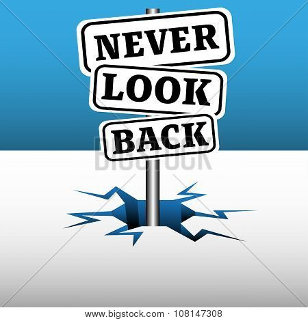 Never look back signpost