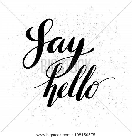 Say hello hand lettering ink style
