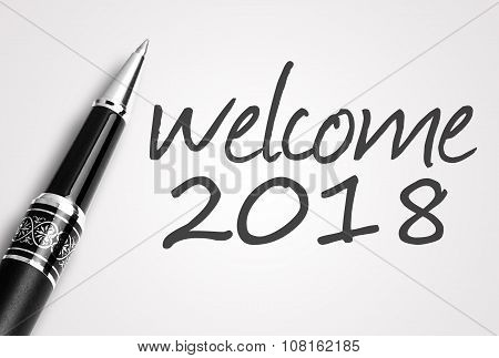 Pen Writes 2018 Welcome On Paper