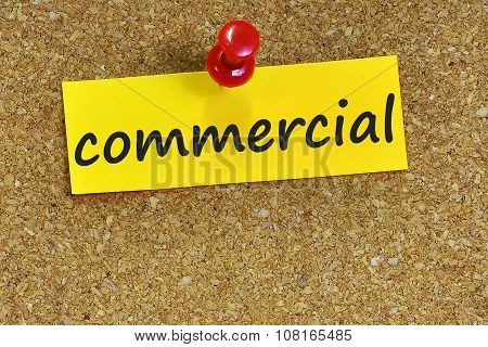 Comercial Word On Notes Paper With Cork Background