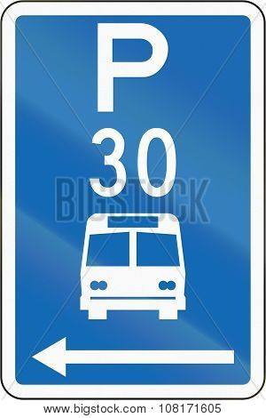 New Zealand Road Sign - Parking Zone For Buses With Time Limit, On The Left Of This Sign