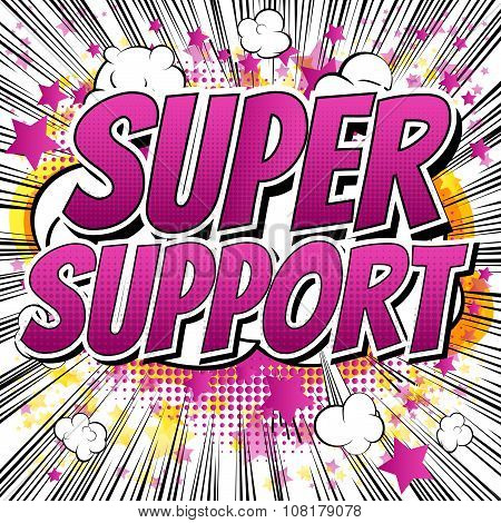 Super Support - Comic book style words