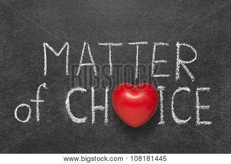 Matter Of Choice